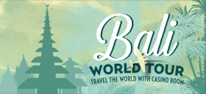bali world tour, casinoroom, norgecasino.com